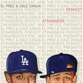 El Prez & Dale Danja