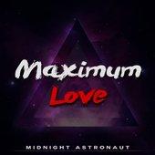 Maximum Love