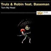 Trulz & Robin Feat. Baseman