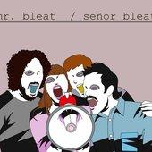Señor Bleat.