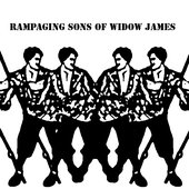 Rampaging Sons of the Widow James