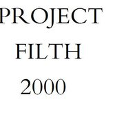 Project Filth 2000