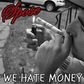 We Hate Money (Explicit)