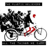The Plastic Believers