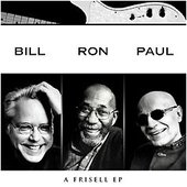 Bill Frisell, Ron Carter & Paul Motian