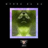 Myrrh Ka Ba
