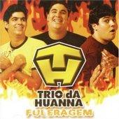 trio da Huana