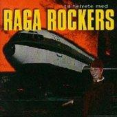 Til Helvete Med Raga Rockers