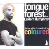 Tongue Forest feat. LaMont Humphrey