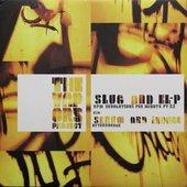 Slug & El-P and Serum & Induce