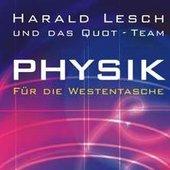 Harald Lesch und das Quot-Team