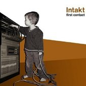 intakt - first contact ...☺---