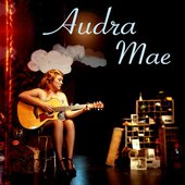 Audra Mae & The Forest Rangers