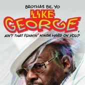 brothas-be-yo-like-george-aint-that-funkin-on-9781476751078_hr.jpg