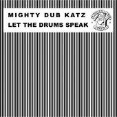 Let the Drums Speak