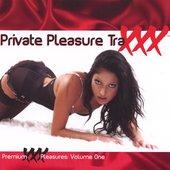 Private Pleasure TraXXX