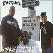 Foesum - Chrome 2 the dome