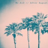 Mr.KiD - After August