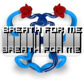 Breath For Me