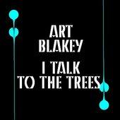 I Talk To The Trees