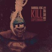 Villains Gone Bad II: Kill Superman