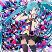Livetune Tell Your World EP