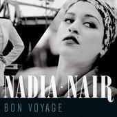 Nadia Nair - Bon Voyage