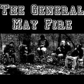 The General May Fire