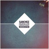 Sanchez, the Devil & The Hierophant