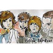Follow The Bent