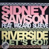 Sidney Samson feat. Wizard Sleeve