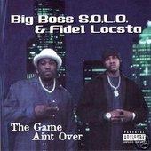 Big Boss S.O.L.O. & Fidel Locsta