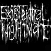 Existential Nightmare