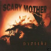 Scary Mother