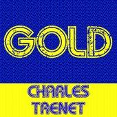 Gold - Charles Trenet