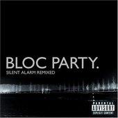 Silent Alarm Remixed (bonus disc)