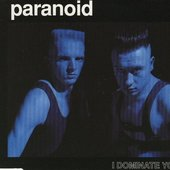 PARANOID - I DOMINATE YOU