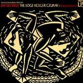 Jah Wobble, The Edge, Holger Czukay