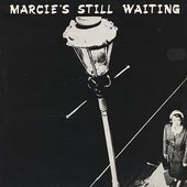 Marcie´s Still Waiting