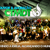 Louvor & Adoração CTMDT