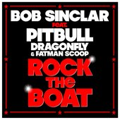 Bob Sinclar feat. Pitbull, DragonFly & Fatman Scoop