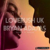 Loverush UK & Bryan Adams