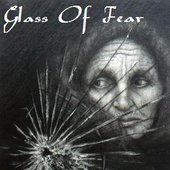 Glass Of Fear