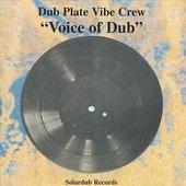 Dubplate Vibe Crew