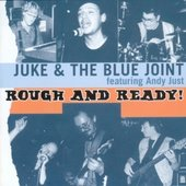 Rough And Ready * BRC Blues Band & Juke And The Blue Joint feat. Andy Just * Walter Mojo Freter