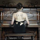 Ashelyn Summers - Willful Amnesia (Album Cover)