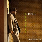 Lectric - The Producer