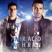 Amir Acid & Mehran