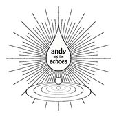 Andy and The Echoes