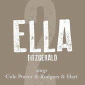 Ella Fitzgerald Sings Cole Porter, Rodgers & Hart (Vol. 2)